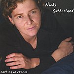 Nicki Sutherland Nothing In Excess