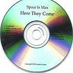Space Is Max Here They Come