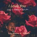 Pablo H. Solutin I Love You