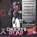 Stadiumkings Chucky's Dead (Parental Advisory)