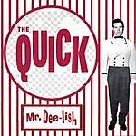 The Quick Mr. Deelish