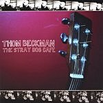Thom Beckman The Stray Dog Cafe