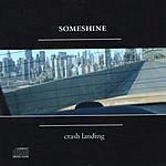 Someshine Crash Landing