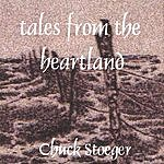 Chuck Stoeger Tales From The Heartland