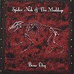Spider Nick & The Maddogs Bone Dog