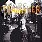 Marc Teamaker Marc Teamaker