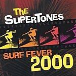 The Supertones Surf Fever 2000