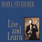 Daryl Stuermer Live & Learn