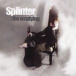 Splinter The Emptying