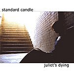 Standard Candle Juliet's Dying