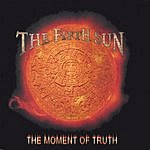 The Fifth Sun The Moment Of Truth