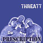 Threatt Da Prescription