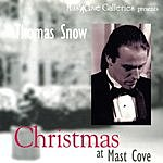Thomas Snow Thomas Snow: Christmas At Mast Cove