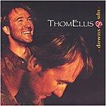 Thom Ellis Ups & Downs