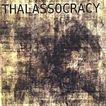 Thalassocracy Sick Sick Six