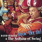 David Berger & The Sultans Of Swing Doin' The Do
