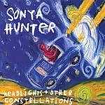 Sonya Hunter Headlights And Other Constellations