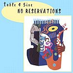 Table 4 5Ive No Reservations