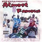 Star Status Almost Famous (Parental Advisory)