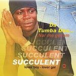 Succulent Da Tumba Dae