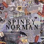 Spiney Norman The Trials And Tribulations Of Spiney Norman