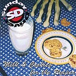 Sunday Driver Milk & Cookies For The Reaper