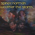 Spiney Norman Weather The Storm