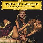Vinnie & The Stardusters The Baroque Wind Sessions