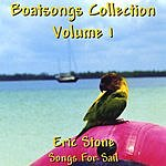 Eric Stone Boatsongs #1: Songs For Sail
