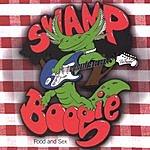 Swamp Boogie Food & Sex