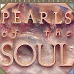 Stephen Van Handel Pearls Of The Soul