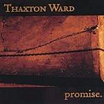 Thaxton Ward Promise