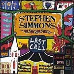 Stephen Simmons Last Call