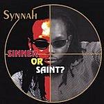 Synnah Sinner Or Saint