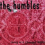 The Humbles Living In A Changed World
