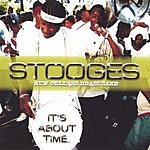 Stooges Brass Band It's About Time