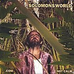 Solomonsworld .com Not Calm