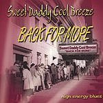 Sweet Daddy Cool Breeze Back For More