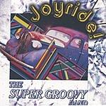 The Super Groovy Band Joyride!