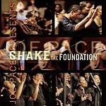Joe Pace Joe Pace Presents: Shake The Foundation (Live)