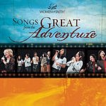 Women of Faith Songs From The Great Adventure