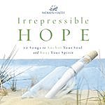 Women of Faith Irrepressible Hope