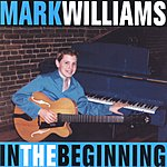 Mark Williams In The Beginning