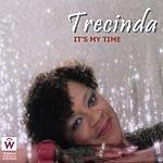 Trecinda J. Payne It's My Time