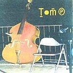 Tom P. Tom P.