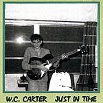 W.C. Carter Just In Time