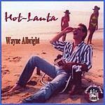 Wayne Albright Hot-Lanta