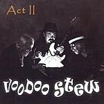 Voodoo Stew Act II