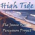 The Jamie Wilson Percussion Project High Tide