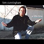 Tom Cunningham ...A Little Time